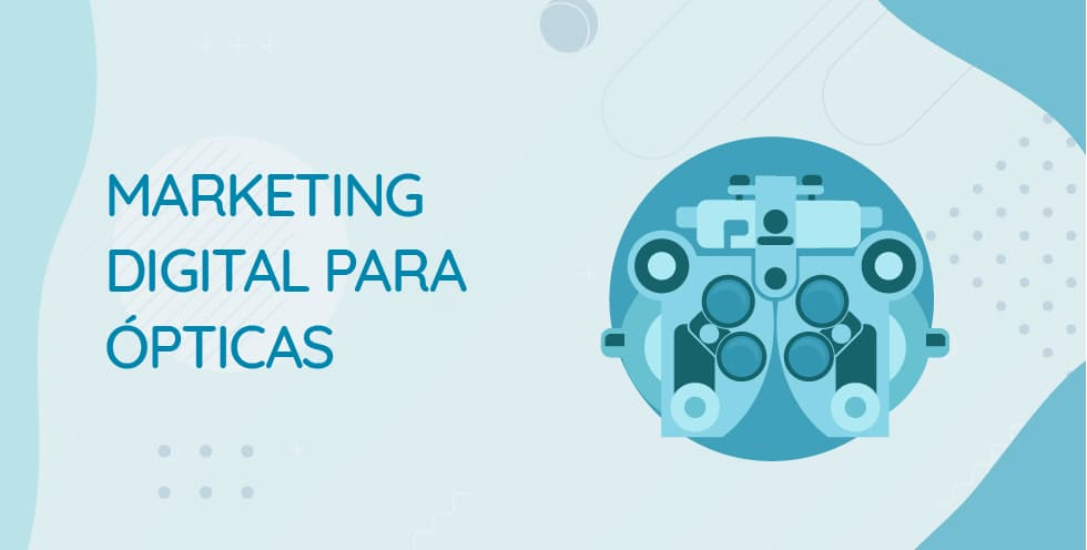 marketing para ópticas
